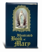 ILLUSTRATED BOOK OF MARY 224 Page Full Color Book of Mary