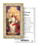 "Jesus Christ the King Gold Embossed Paper HOLY CARD 100/Pack 2"" x 4"" Gold Embossed Italian paper Holy Card with Prayer. Feature 3/8"" Florentine Border by Fratelli Bonella of Milan, Italy. Corresponding Prayer Printed on the Reverse Side of Card."