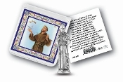 "My Catholic Pocket Statue SAINT FRANCIS with Holy Card Clear Pouch...3"" x 3"" Catholic Pocket Statue with Gold Stamped Prayer Holy Card Packaged in a Clear Soft Pouch. Statue: 1 3/4"". Material: Metal Antique Silver..Imported: Italy"