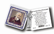 "My Catholic Pocket Statue SAINT PIO with Holy Card Clear Pouch...3"" x 3"" Catholic Pocket Statue with Gold Stamped Prayer Holy Card Packaged in a Clear Soft Pouch. Statue: 1 3/4"". Material: Metal Antique Silver..Imported: Italy"